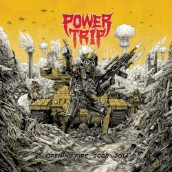 Power Trip - Opening Fire:...