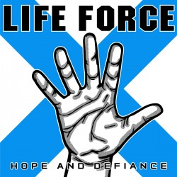 Life Force - Hope And...