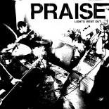Praise - Lights Went Out LP