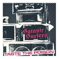 Satanic Surfers - Taste The...