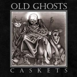 Old Ghosts - Caskets LP