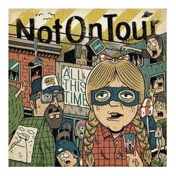 Not On Tour - All This Time LP