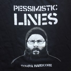 Pessimistic Lines - Tompa HC Shirt