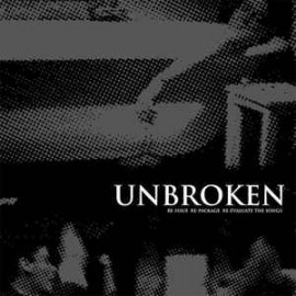 Unbroken - Re-Issue Re-Package Re-Evaluate the Songs 3LP