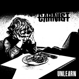 Carnist - Unlearn LP