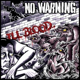 No Warning - Ill Blood 2LP