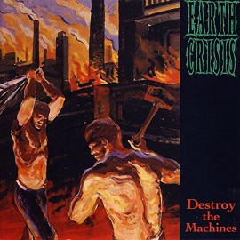 Earth Crisis - Destroy The Machines LP