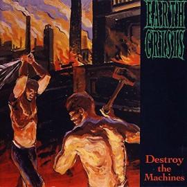 Earth Crisis - Destroy The Machines LP
