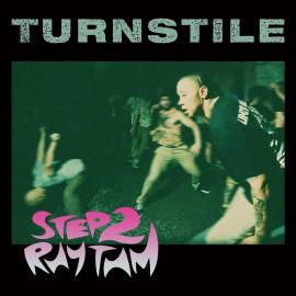"""Turnstile - Step 2 Rhythm 7"""""""