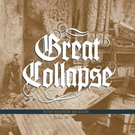 Great Collapse - Neither Washington Nor Moscow LP