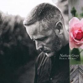 Nathan Gray - Feral Hymns LP