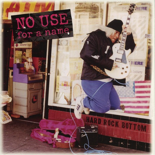 No Use For A Name - Hard Rock Bottom LP