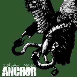 Anchor - Captivity Songs 7""