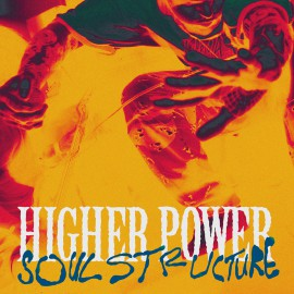 Higher Power - Soulstructure LP