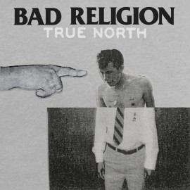 Bad Religion - True North LP
