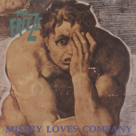 The Freeze - Misery Loves Company LP