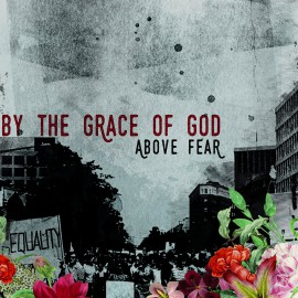 By The Grace Of God - Above Fear 12""