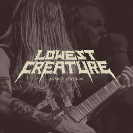 Lowest Creature - Misery Unfolds 7""