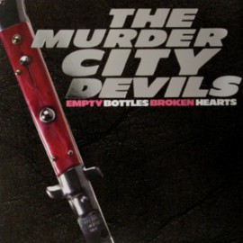 The Murder City Devils - Empty Bottles, Broken Hearts LP