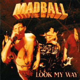 Madball - Look My Way LP