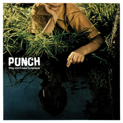 Punch - They Don't Have to...