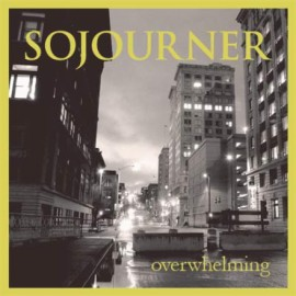 Sojourner - Overwhelming 7""