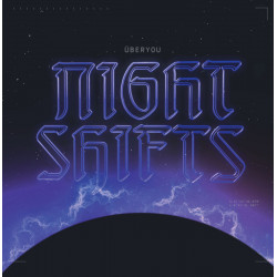 Überyou - Night Shifts LP