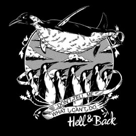 """Hell & Back - Don't tell me what I can't do 7"""""""
