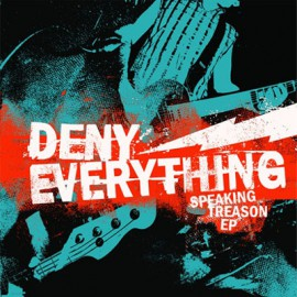 Deny Everything - Speaking Treason 7""