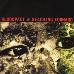 Bloodpact / Reaching...
