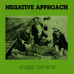 Negative Approach - Tied...