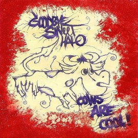 Goodbye Sweet Halo - Cows Are Cool 7""