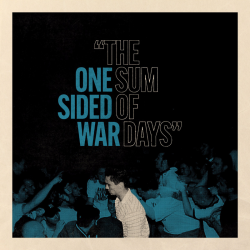 One Sided War - The Sum Of...