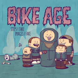 Bike Age - Steps I Take,...