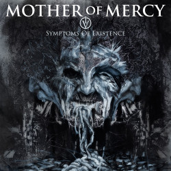Mother Of Mercy - Symptoms...