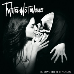 Twitching Tongues - In Love...