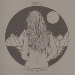 Tides! - Celebrating A Mess LP