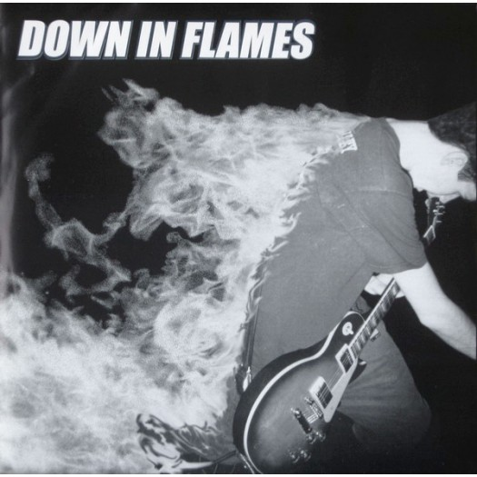 Down In Flames - st 7""