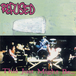 Refused - This Just Might...