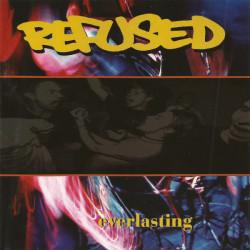 """Refused - Everlasting 12"""""""