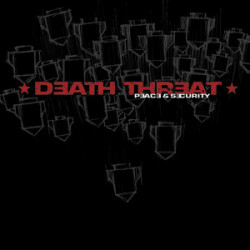 Death Threat - Peace And...