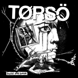 Tørsö - Build And Break 7""