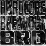 V.A. - Hardcore Breakout BRD