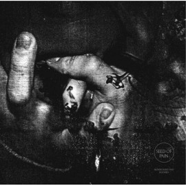 Seed Of Pain - Blindfolded And Doomed LP