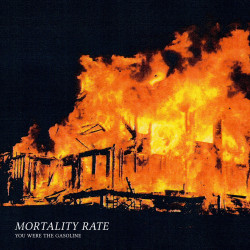 Mortality Rate - You Were...