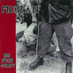 Miozän - Big Stick Policy LP