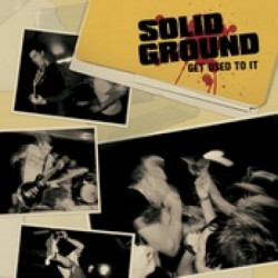 Solid Ground - Get Used To...
