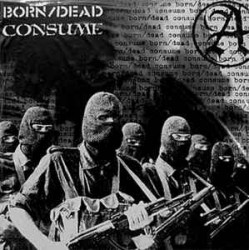 Born/Dead / Consume - Split LP