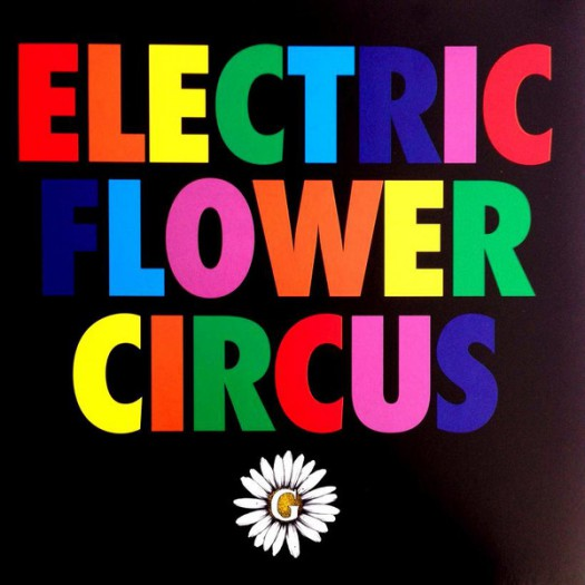 Give - Electric Flower Circus LP