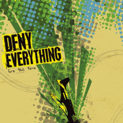 Deny Everything - Fire This...